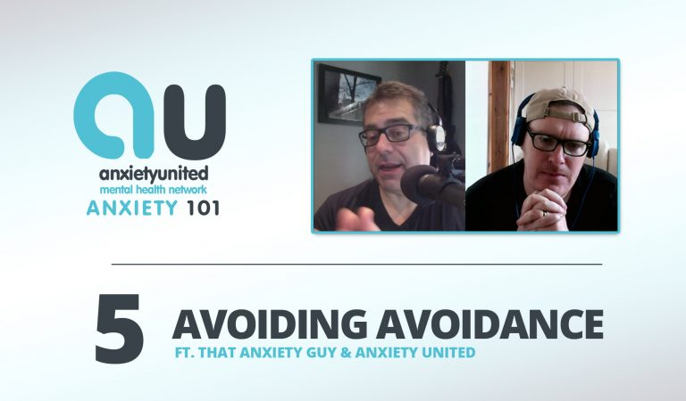 Anxiety 101 Ep 5 – Avoidance & Safety Behaviours